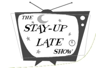 stay-up-late-show